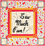Fabric Sew Much Fun Quilt