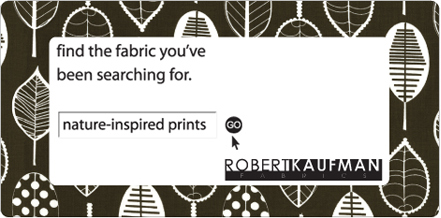 Nature Inspired. Robert Kaufman Fabrics. Find the fabric you've been searching for.