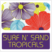 Surf and Sand Tropicals